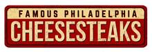 Cheesesteaks Vintage Rusty Metal Sign
