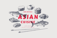 Hand-drawn Fish, Set Of Sushi, Rolls With Chopsticks On Light Background. Retro Picture For Design Of Restaurants With Asian Cuisine, Fish Markets, Shops. Vector Illustration In Old Engraving Style.