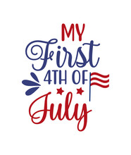 My First 4th Of July  Layer By Layer Svg Cutting File
