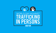 World Day Against Trafficking In Persons Vector Banner Template Observed On August