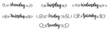 Days Of Week In Lettering. Sunday,  Monday, Tuesday, Wednesday, Thursday, Friday, Saturday. Handwritten Style. Calligraphy Illustration. Days In Lettering. Vector EPS 10