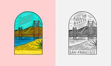 San Francisco Landscape Emblem. Summer Surf Logo. Red Bridge And Blue Sky. Vintage Engraved Emblem Hand Drawn Poster Or Banner