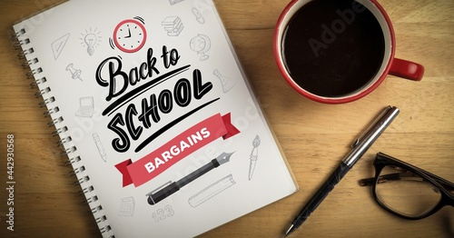 Composition of back to school text, cup of coffee, pen and glasses