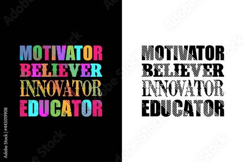 Foto motivator believer innovator educator t-shirt design