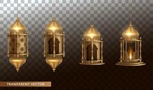 Arabic Shining Lamps. Lanterns Isolated On Transparent Background. Vector Illustration