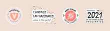 I Am Vaccinated Badge. I Got My Vaccine Poster, Card Or Sticker With Funny Saying Quote About Covid 19 Vaccination Text. Web Icon Or Button. Vector Illustration.