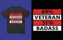 Veteran 49% Badass 51% T-Shirt Vector Design.Veteran Gift, Veteran Christmas Gift, Gift For Veteran, Veteran Gift Idea, Veteran Birthday Gift, Veteran Coffee Mug, Veteran Gift Men