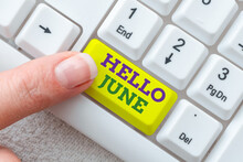 Inspiration Showing Sign Hello June. Business Showcase A New Month To Plan Your Activities For Fun And Adventures Typing Cooking Lesson Guidebook, Retyping New Online Guidelines
