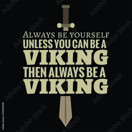 Cuadros en Lienzo always be yourself viking 4 art idea Design vector illustration for use in canva