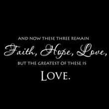 And Now These Three Remain Faith Hope Love But The Greatest Of These Is Love On Black Background Inspirational Quotes,lettering Design