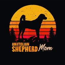 Anatolian Shepherd Mom Mama Vintage Retro Dog Design Vector Illustration For Use In Design And Print Poster Canvas