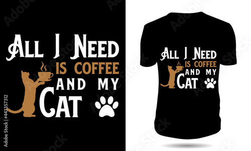 Fotografiet All i need is coffee and my cat tshirt
