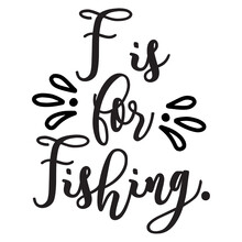 F Is For Fishing. Svg