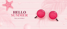 Vector Summer Horizontal Background With Realistic Sunglasses, Starfish And Seashell On Pink Wooden Background. Hello Summer Banner