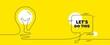 Let's do this motivation quote. Continuous line idea chat bubble banner. Motivational slogan. Inspiration message. Lets do this chat message lightbulb. Idea light bulb yellow background. Vector
