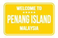 WELCOME TO PENANG ISLAND - MALAYSIA, Words Written On Yellow Street Sign Stamp
