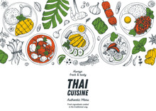 Thai Food Top View Vector Illustration. Food Menu Design Template. Hand Drawn Sketch. Thai Food Menu. Vintage Style. Mango Sticky Rice, Massaman Curry, Khao Man Gai, Tom Kha Gai, Pad Krapow Gai