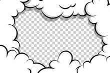 Comic Book Cartoon Speech Bubble For Text. Cartoon Puff Cloud Template On Transparent Background For Text. Pop Art Dialog Conversation Funny Smoke Steam. Comics Explosion Symbol.