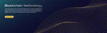 Blockchain Technology Concept, Cryptocurrency. Working With Tokens On The Internet, Security. Futuristic Background With Elements In Techno Style Microchips. Design Banner Template For Web. Copyspace.