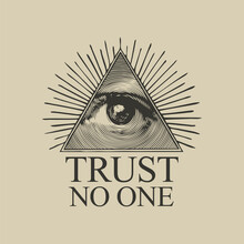 Vector Icon Of The Masonic Symbol Of The All-seeing Eye Of God. The Eye Of Providence In The Triangle And The Inscription Trust No One On A Vintage Beige Background. Sign Eye Of God In Flat Style