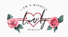 Lovely Princess Slogan On Heart Stripe Background And Roses Vector Illustration