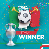 Italy winner Football 2020 championship. Gold foil confetti winner cup. Vector illustration with colored label isolated on blue background.