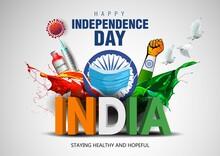 Indian Happy Independence Day Celebrations With Stylish 3d India Text And Ashoka Wheel. Covid-19 Corona Virus Concept