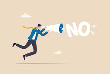 Learn To Say No, Leadership Skill To Manage Workload, Refuse To Do Wrong Thing Or Time Management Concept, Confidence Businessman Speak Out Loud On Megaphone To His Boss With The Word No.