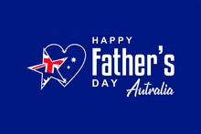 Happy Father Day Autralia. Holiday Concept. Template For Background, Banner, Card, Poster, T-shirt With Text Inscription