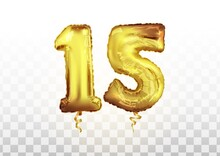 Celebration Fifteen Years Birthday. Anniversary Number 15 Foil Gold Balloon. Happy Birthday, Congratulations Poster. Vector Background