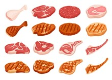Fresh And Grilled Meat. Cartoon Fried Steak With Grill Marks. Chicken, Pork, Beef, Burger Patty. Raw, Cooked And Roasted Meat Vector Set. Food For Bbq, Meal From Butcher Shop Isolated