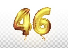 Golden Foil Number 46 Forty Six Metallic Balloon. Party Decoration Golden Balloons. Anniversary Sign For Happy Holiday, Celebration, Birthday, Carnival, New Year. Art