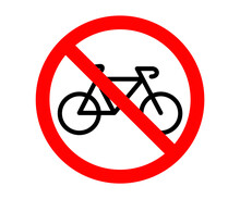 No Bicycle, Bicycle Not Allowed, Bicycle Prohibited Warning Sign