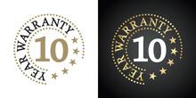 10 Year Warranty Five Stars White Gold Black Logo Icon Label Button Stamp Vector