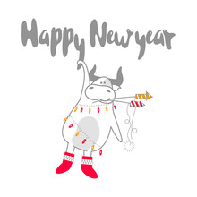 Congratulatory New Year Card With A Bull In Felt Boots. A Cute Animal Wrapped In A Garland Hanging From The Letters. Holds A Lighted Fireworks In His Mouth. Funny Festive Character.