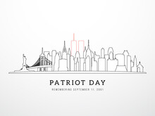 Patriot Day 9-11 Banner. New York Skyline View September 11, 2001. NYC In Linear Style. Poster, Card, Banner And Background. Stock Vector Illustration.