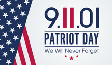 National Day Of Prayer And Remembrance For The Victims Of The Terrorist Attacks On 09.11.2001. Vector Banner Design Template With American Flag And Text On Light Background For Patriot Day.