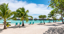 Luxury Travel Resort At White Tropical Beach Of French Polynesia, Society Islands.