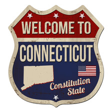 Welcome To Connecticut Vintage Rusty Metal Sign