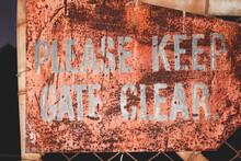 Please Keep Clear Gate Sign