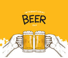 International Beer Day Illustration Vector Design With Hand Holding Mug Of Beer Isolated On Orange Background Can Be Use For Party, Celebration And Festival