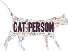 Cat Person Vector Illustration Word Cloud Isolated On A White Background.