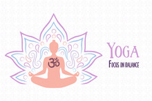 Yoga Balance Web Banner Illustration Of Indian Culture Woman Body Silhouette Doing Meditation Pose With Lotus Flower.