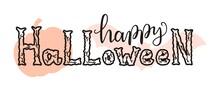 "Vector Hand Lettering ""Happy Halloween"". Template For Halloween Celebration."
