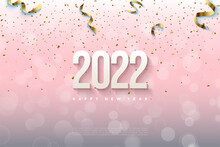 Happy New Year 2022 Background With Soft Shaded Numbers