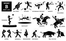 Sport Games Alphabet B Vector Icons Pictogram. Boli Khela, Bowling, Boomerang, Bunnock, Bouldering, Bossaball, Bodyflight, Buzkashi, Bull Riding Fighting, Boxing, Brannboll, Breakdance, And Broomball.