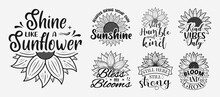 Set Of Vector Illustration Inspirational Lettering With Sunflower, Hand Drawn Motivational Quotes, Typography For T-shirt, Poster, Sticker And Card