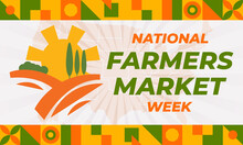National Farmers Market Week. Celebrate In August In The United States. Design For Poster, Greeting Card, Banner, And Background.