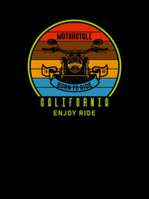 California Enjoy Ride,Motorcycle Tshirt Design.