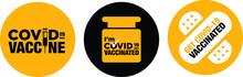 I'm Covid-19 Vaccinated Icon Signage